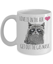 "Love Grumpy Cat Mug ""Love Is In The Air Get Out... - $14.95"