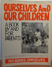 Ourselves & Our Children Boston Women's Health Book Collective - $9.20