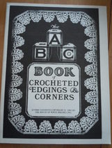 Vintage The ABC Book of Crocheted Edgings & Corners Instruction Book 1981 - $5.99