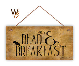 Poe's Dead and Breakfast Sign, Halloween Holiday Rustic 5x10 Spooky Door... - $11.39
