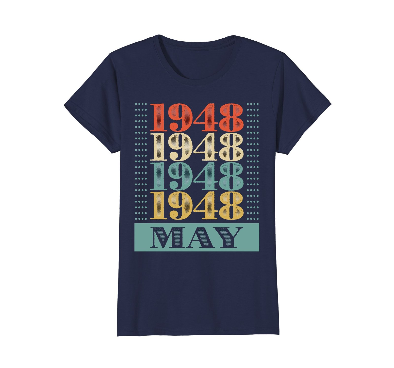 Funny Shirts - Retro Classic Vintage May 1948 70th Birthday Gift 70 yrs old Wowe image 4