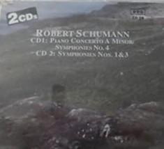 Robert Schumann  Piano Concerto A Minor / Symphony No.4; Symphonies No 1 & 3 Cd image 1