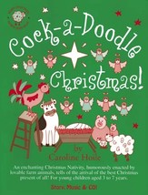 Cock-a-doodle Christmas by Caroline Hoile