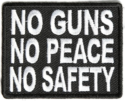No Guns No Peace No Safety Patch - 2.75x2 inch