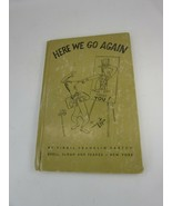 1951 Here We Go Again by Virgil Franklin Partch Vintage 34553 Book - $24.34