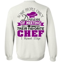 My Job T Shirt, Only Dream Of Meeting Their Favorite Chef Sweatshirt - ₹1,221.67 INR+