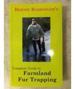 Book-Barringer's - Complete Guide to Farmland Fur Trapping  Traps Trappi... - $17.67