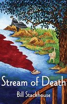 Stream of Death [Hardcover] Stackhouse, Bill - $3.71