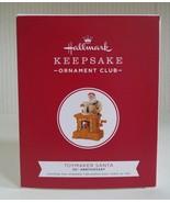 Hallmark Keepsake Ornament Club Member TOYMAKER SANTA 20th Anniversary 2... - $44.55