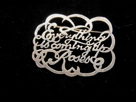 Brooch Pin 1960s Everythings Coming Up Roses Gypsy Silver tone metal app... - $14.69