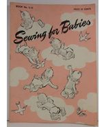 Sewing for Babies Book No. S-12 The Spool Cotton Company - $4.75