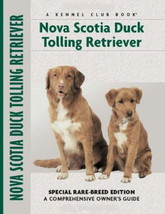 Nova Scotia Duck Tolling Retriever : Nona Kilgore Bauer : New Hardcover ... - $37.75