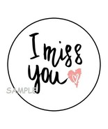 """30 I MISS YOU ENVELOPE SEALS LABELS STICKERS 1.5"""" ROUND HEART - $4.99"""