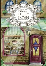 Adult Coloring Book: Nice Little Town Volume 1 - $6.97