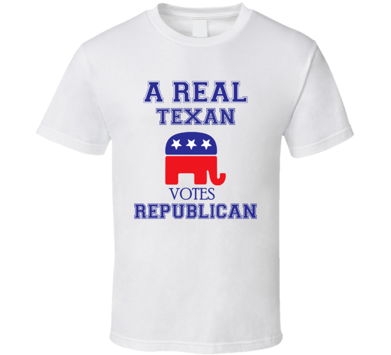 Primary image for A Real Texan Votes Republican Party Political T Shirt