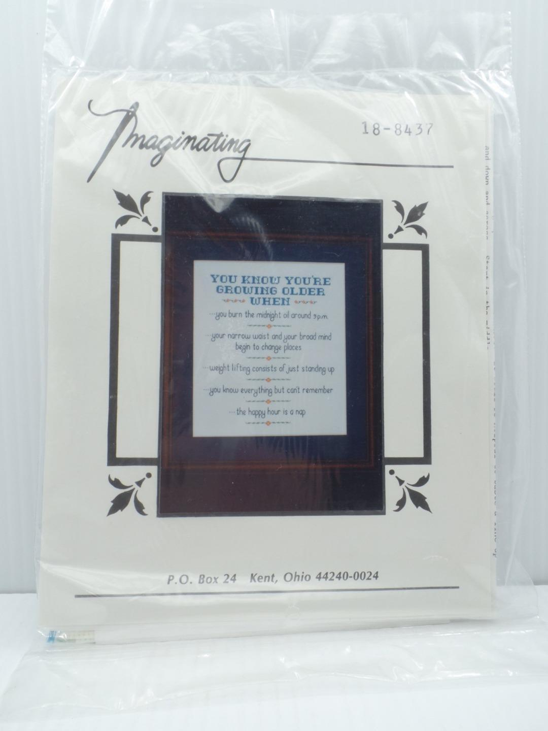 Imaginating Cross Stitch Embroidery Kit You Know You're Growing Older When .... - $19.99