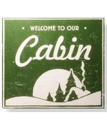 Cabin Sign  Welcome To Our Cabin   Rustic Wooden Sign  12 x 12  - Item 2... - $32.00