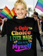 Pride LGBT The Only Choice I Ever Made Was To Be Myself Men T-Shirt Blac... - £12.23 GBP+