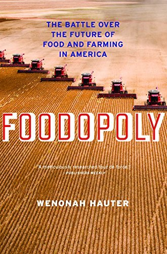 Primary image for Foodopoly: The Battle Over the Future of Food and Farming in America [Paperback]