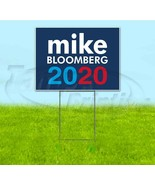 MIKE BLOOMBERG 2020 18x24 Yard Sign WITH STAKE Corrugated Bandit USA POL... - $25.64+