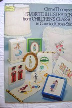 Ginnie Thompson Favorite Illustrations Childhood Classics Cross- Stitch - $8.00