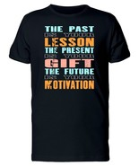 The Past Is Your Lesson Men's Tee -Image by Shutterstock - $12.86+