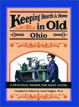 Keeping Hearth & Home in Old Ohio Padgett, Carol