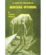 A Guide to Treasure in Montana & Wyoming ~ Lost & Buried Treasure - $19.95