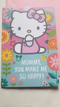 """Greeting Card Mother's  Day Hello Kitty """" Mommy. You make me so happy !"""" - $2.50"""