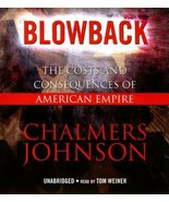 Blowback: Costs & Consequences of American Empire, by Chalmers Johnson, ... - $12.99