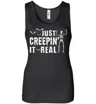 Just Creepin It Real Halloween Tank - $29.21 CAD+
