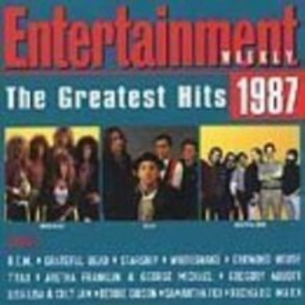 Entertainment Weekly: Greatest Hits 1987 by Various Artists Cd