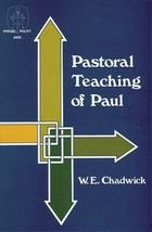 Pastoral Teaching of Paul (Kregel Pulpit AIDS) Chadwick, W. Edward - $19.99