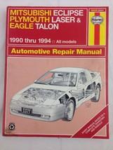 Haynes Repair Manual Mitsubishi Eclipse Plymouth Laser Eagle Talon 1990-1994 - $13.98