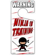 Ninja In Training Novelty Metal Door Hanger - $12.95
