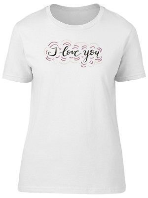 Primary image for I Love You Cute Pink Quote Women's Tee -Image by Shutterstock