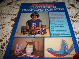 Kid's Krafts Series Clothespin Crafting For Kids - $10.00