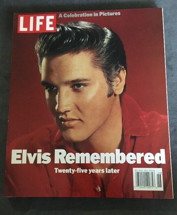 Elvis Remembered 25 Years Later Life Magazine Celebration in Pictures 2000