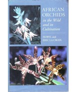 Sub-Saharan African Orchids Wild & Cultivated rare terrestrial plants Af... - $49.49