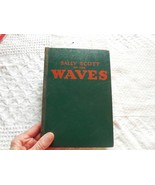 Sally Scott of the WAVES by Roy Snell, 1943, a Fighters for Freedom Novel - $8.42