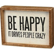 Primitives by Kathy Inset Box Sign Be Happy - $16.72