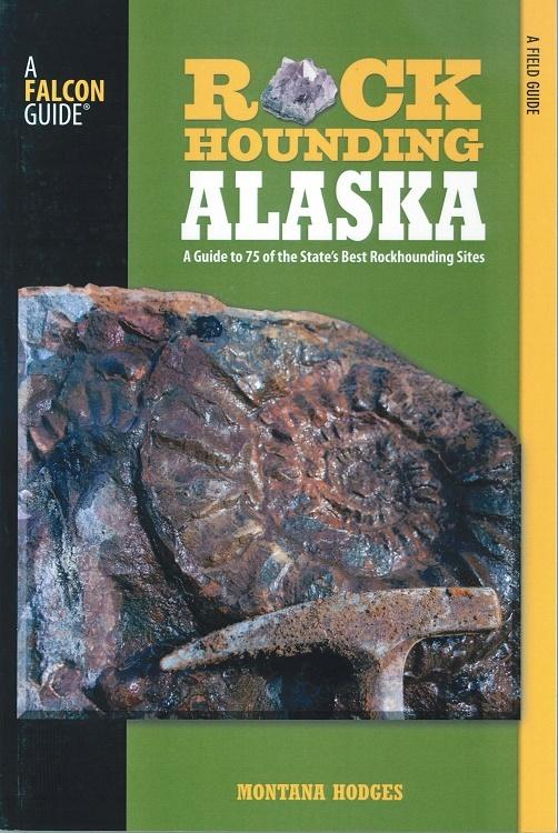 Rockhounding Alaska ~ Rock Hounding