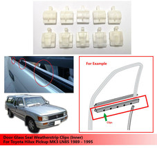 10X Door Glass Seal Weatherstrip Clips (Inner) For Toyota Hilux MK3 LN85 89 - 95 - $11.30