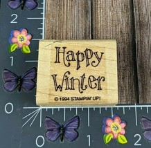 Stampin' Up! Happy Winter Rubber Stamp 1994 Wood Mount #K155 - $7.91