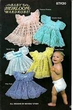 Baby's Heirloom Wardrobe (5) crochet baby girl frilly dress patterns   8... - $34.95
