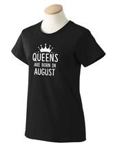 Queens Are Born in August T-shirts-Best Birthdays gifts for Women Mom Wi... - $14.06+
