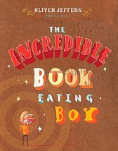 The Incredible Book Eating Boy [Hardcover] Jeffers, Oliver - $10.88