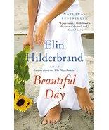 Beautiful Day: A Novel [Mass Market Paperback] ... - $1.95