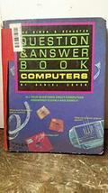 The Simon & Schuster question & answer book, computers Cohen, Daniel - $3.20