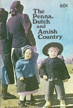 The Penna. Dutch and Amish Country [Paperback] V.R. Tortora